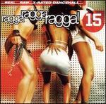 Ragga Ragga Ragga, Vol. 15