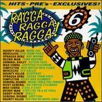 Ragga Ragga Ragga, Vol. 6