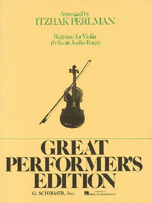 Ragtime: Rags by Joplin: Violin and Piano - Scott, Joplin, and Joplin, Scott (Composer), and Perlman, Itzhak (Editor)