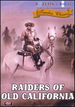 Raiders of Old California - Albert C. Gannaway