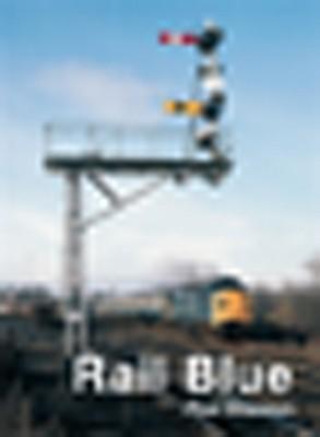 Rail Blue - Shannon, Paul