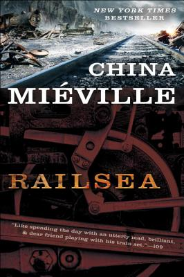 Railsea - Mieville, China
