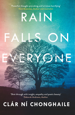 Rain Falls on Everyone - Ni Chonghaile, Clar