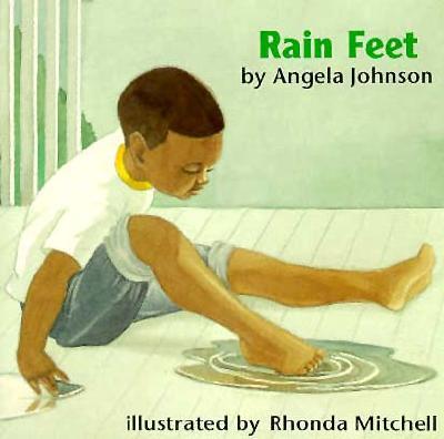 Rain Feet - Johnson, Angela, and Mitchell, Rhonda, Mrs.