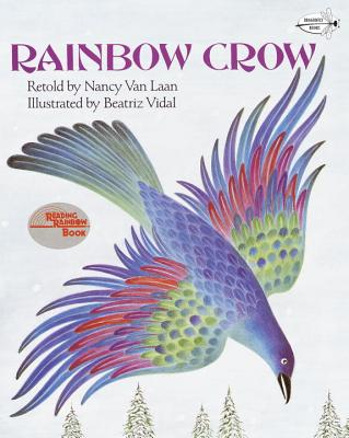 Rainbow Crow - Van Laan, Nancy