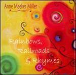 Rainbows, Railrads & Rhymes