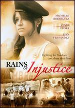 Rains of Injustice