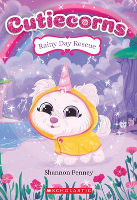 Rainy Day Rescue (Cutiecorns #3), 3 - Penney, Shannon