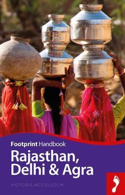 Rajasthan, Delhi & Agra - McCulloch, Victoria