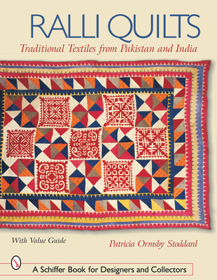 Ralli Quilts: Traditional Textiles from Pakistan and India - Stoddard, Patricia Ormsby