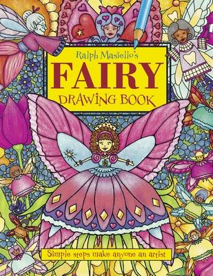 Ralph Masiello's Fairy Drawing Book -
