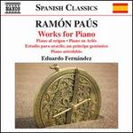 Ramón Paús: Works for Piano