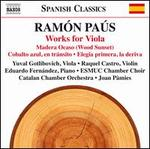 Ramón Paús: Works for Viola