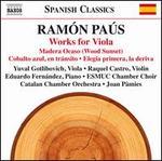 Ramón Paús: Works for Viola