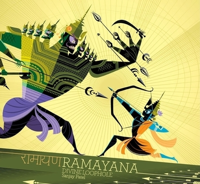 Ramayana: Divine Loophole - Patel, Sanjay