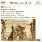 Rameau: Castor et Pollux (Opera in 5 Acts, 7154 version)