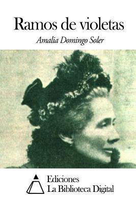 Ramos de Violetas - Soler, Amalia Domingo