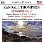 Randall Thompson: Symphony No. 2; Samuel Adams: Drift and Providence; Samuel Barber: Symphony No. 1
