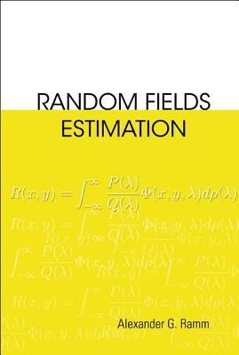 Random Fields Estimation - Ramm, Alexander G