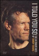 Randy Travis: I Told You So - The Ultimate Hits of Randy Travis