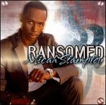 Ransomed - Micah Stampley