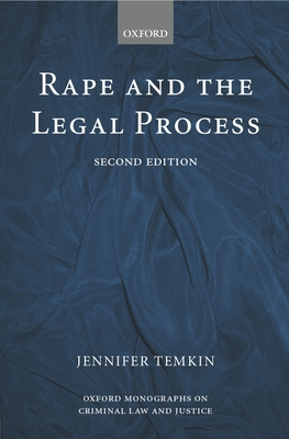 Rape and the Legal Process - Temkin, Jennifer