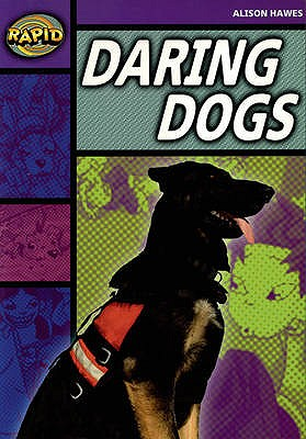 Rapid Stage 1 Set B: Daring Dogs(Series 1) - Hawes, Alison