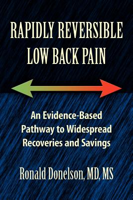 Rapidly Reversible Low Back Pain - Donelson, Ronald