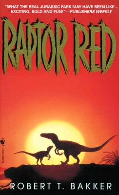 Raptor Red - Bakker, Robert T, Dr., PH.D.
