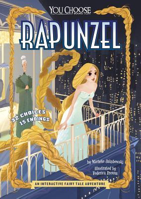 Rapunzel: An Interactive Fairy Tale Adventure - Jakubowski, Michele