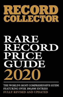 Rare Record Price Guide 2020 - Shirley, Ian (Editor)