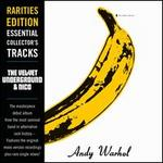 Rarities Edition: The Velvet Underground & Nico