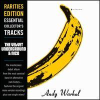 Rarities Edition: The Velvet Underground & Nico - The Velvet Underground