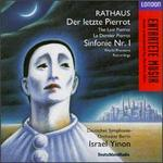 Rathaus: Letzte Pierrot Op19; Sinfonie Op5
