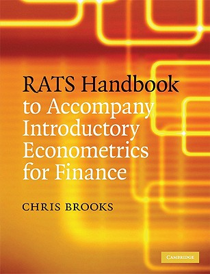 Rats Handbook to Accompany Introductory Econometrics for Finance - Brooks, Chris, Mr.