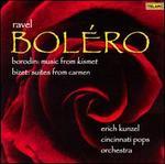 Ravel: Boléro; Borodin: Music from Kismet; Bizet: Suites from Carmen