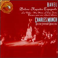 Ravel: Boléro; Rapsodie espagnole; Pavane pour une infante défunte - James Stagliano (horn); Boston Symphony Orchestra; Charles Munch (conductor)