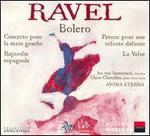 Ravel: Bolero; Concerto pour la main gauche; Rapsodie espagnole; Pavane; La Valse
