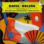 Ravel: Bolero; Ma Mère l'Oye; Rapsodie espagnole  - Berlin Philharmonic Orchestra; Pierre Boulez (conductor)
