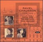 Ravel, Chausson: Piano Trios