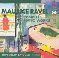 Ravel: Complete Piano Works - Jean-Efflam Bavouzet (piano)