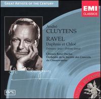 Ravel: Daphnis et Chloé; Debussy: Jeux - Poème dansé - René Duclos Choir (choir, chorus); Paris Conservatory Concert Society Orchestra; André Cluytens (conductor)