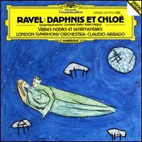 Ravel: Daphnis Et Chloé; Valses Nobles et Sentimentales - Paul Edmund-Davies (flute); London Symphony Chorus (choir, chorus); London Symphony Orchestra; Claudio Abbado (conductor)