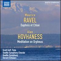Ravel: Daphnis et Chloe - Scott Goff (flute); Seattle Symphony Chorale (choir, chorus); Seattle Symphony Orchestra; Gerard Schwarz (conductor)