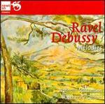 Ravel, Debussy: Mélodies