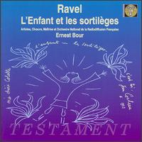Ravel: L'Enfant et les sortilèges - Andre Vessieres (vocals); Denise Scharley (vocals); Joseph Peyron (vocals); Les Maîtrise de Radio France;...