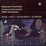 Ravel, Wolf, Schoenberg, Schreker