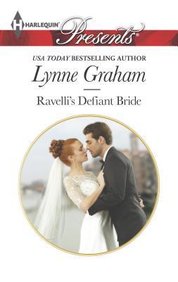 Ravelli's Defiant Bride - Graham, Lynne