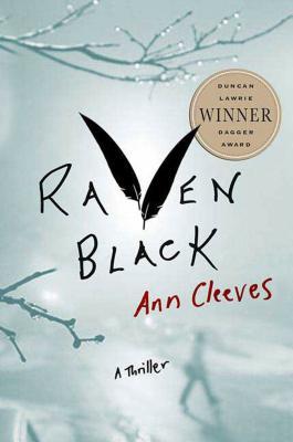 Raven Black: Book One of the Shetland Island Mysteries - Cleeves, Ann