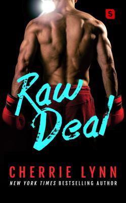Raw Deal - Lynn, Cherrie